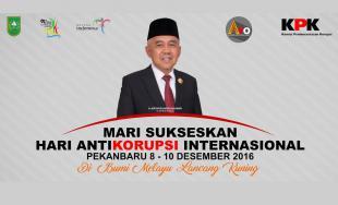 Riau Tuan Rumah Hari Anti Korupsi Internasional 2016