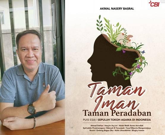 Taman Iman Taman Peradaban: Buku Terbaru Akmal Nasery Basral Menyambut Kemerdekaan RI Ke-76