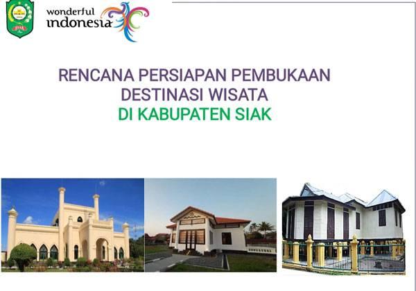Anda Ingin Berwisata di Kabupaten Siak, Perhatikan Ini!